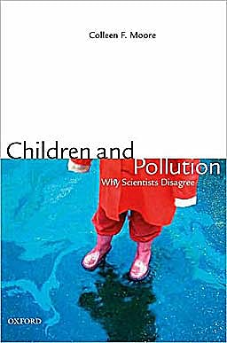Portada del libro 9780195386660 Children and Pollution. Why Scientists Disagree