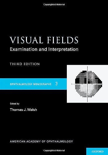 Portada del libro 9780195389685 Visual Fields: Examination and Interpretation