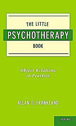 Portada del libro 9780195390810 The Little Psychotherapy Book. Object Relations in Practice