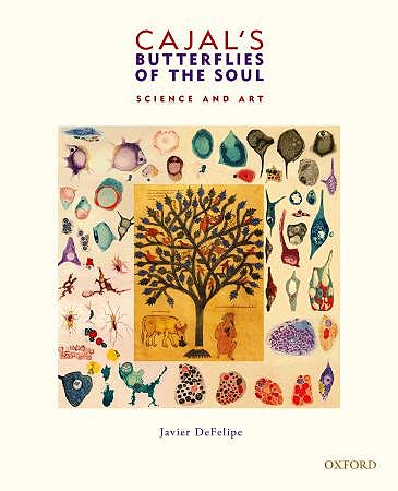 Portada del libro 9780195392708 Cajal's Butterflies of the Soul. Science and Art