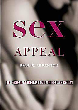 Portada del libro 9780195393897 Sex Appeal. Six Ethical Principles for the 21st Century