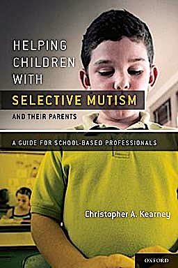 Portada del libro 9780195394542 Helping Children with Selective Mutism and Their Parents. a Guide for School-Based Professionals