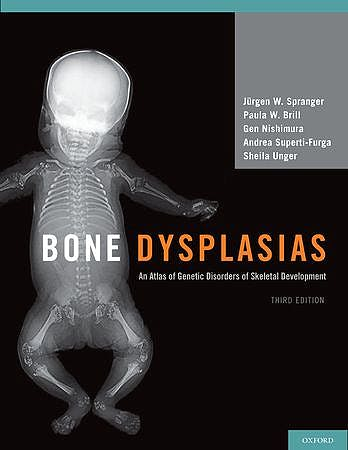 Portada del libro 9780195396089 Bone Dysplasias: An Atlas of Genetic Disorders of Skeletal Development