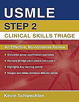 Portada del libro 9780195398236 USMLE Step 2 Clinical Skills Triage. A Guide to Honing Clinical Skills