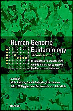 Portada del libro 9780195398441 Human Genome Epidemiology. Building the Evidence for Using Genetic Information to Improve Health and Prevent Disease