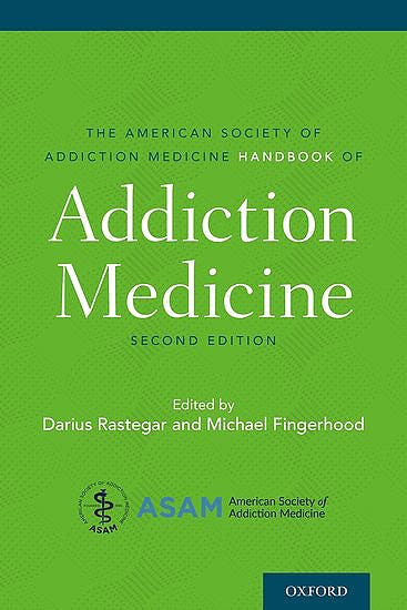 Portada del libro 9780197506172 The American Society of Addiction Medicine Handbook of Addiction Medicine