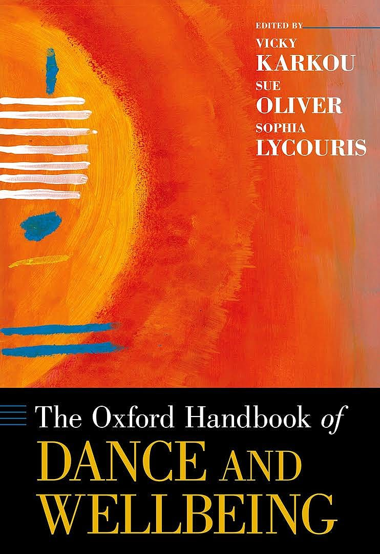 Portada del libro 9780197526330 The Oxford Handbook of Dance and Wellbeing