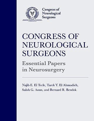 Portada del libro 9780197534342 Congress of Neurological Surgeons Essential Papers in Neurosurgery