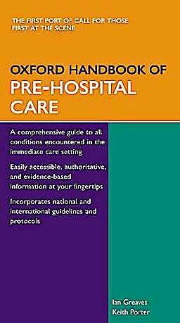 Portada del libro 9780198515845 Oxford Handbook of Pre-Hospital Care