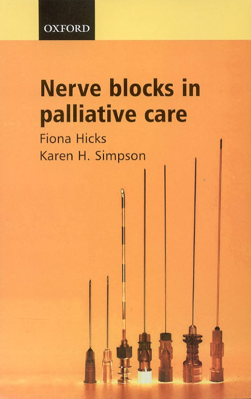 Portada del libro 9780198527039 Nerve Blocks in Palliative Care