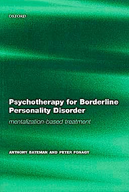 Portada del libro 9780198527664 Psychotherapy for Borderline Personality Disorder: Mentalization-Based