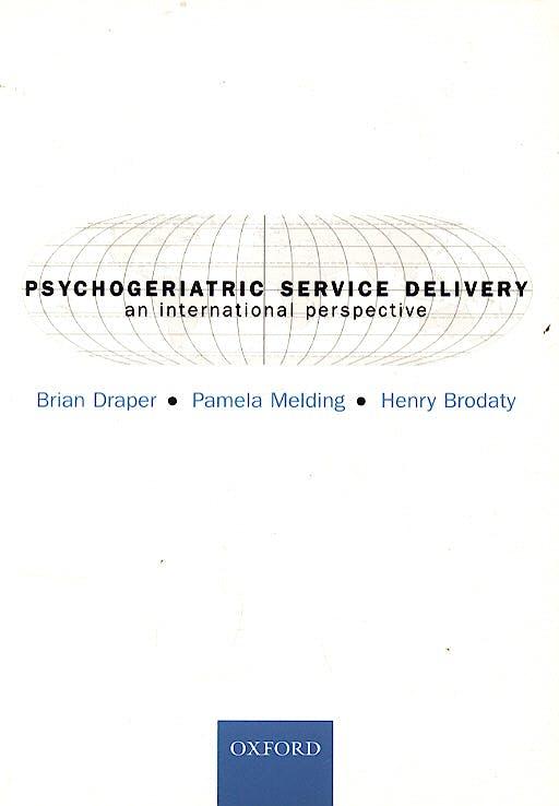 Portada del libro 9780198528258 Psychogeriatric Service Delivery: An International Perspective