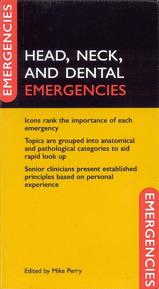 Portada del libro 9780198529101 Head, Neck, and Dental Emergencies