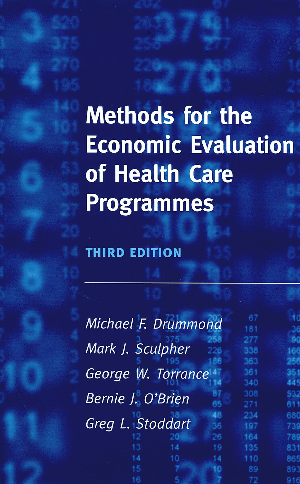 Portada del libro 9780198529446 Methods for the Economic Evaluation of Health Care Programmes