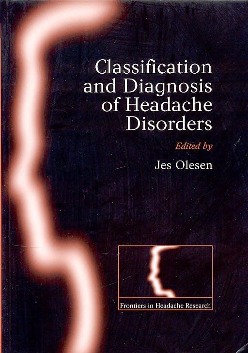 Portada del libro 9780198565901 Classification and Diagnosis of Headache Disorders