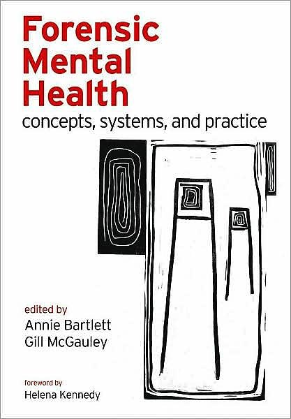 Portada del libro 9780198566854 Forensic Mental Health: Concepts, Systems, and Practice