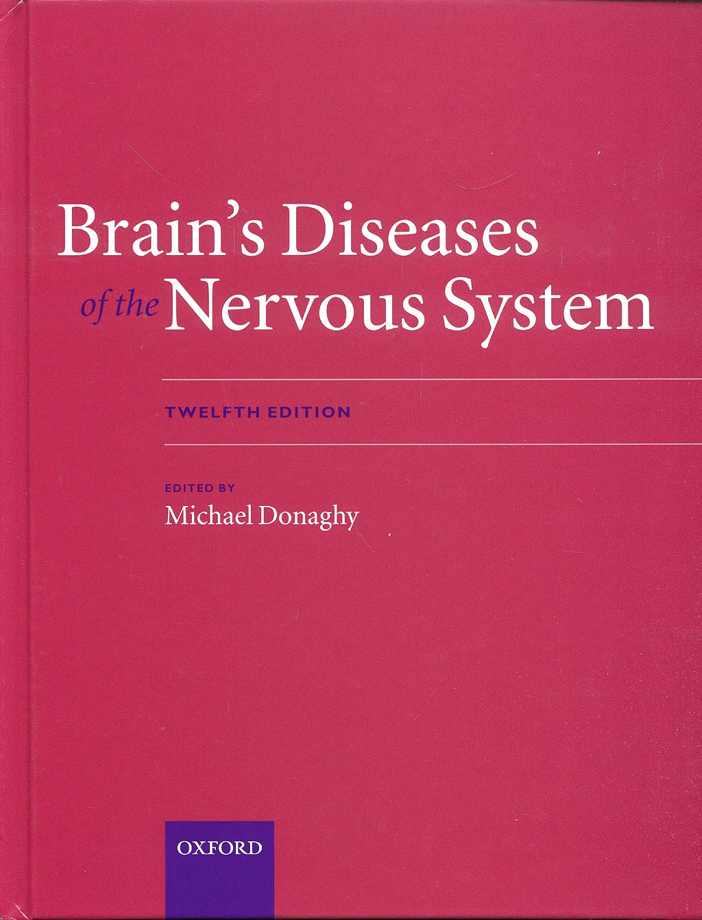 Portada del libro 9780198569381 Brain's Diseases of the Nervous System