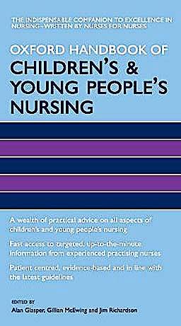 Portada del libro 9780198569572 Oxford Handbook of Children's and Young People's Nursing