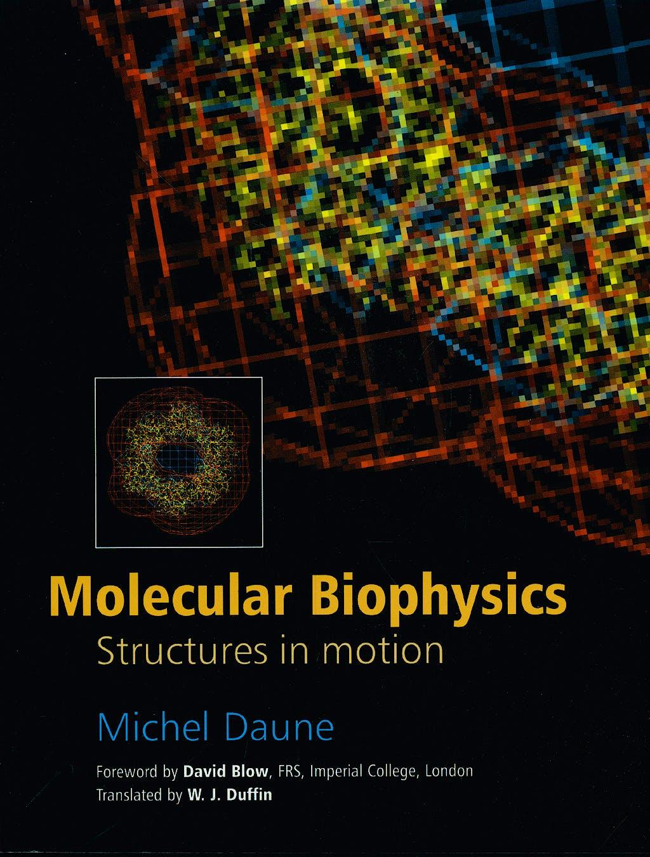 Portada del libro 9780198577829 Molecular Biophysics
