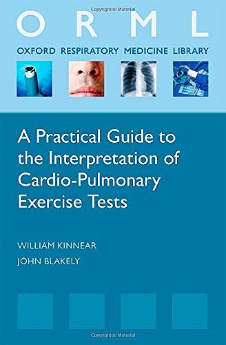 Portada del libro 9780198702467 A Practical Guide to the Interpretation of Cardio-Pulmonary Exercise Tests