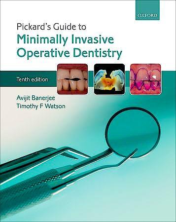 Portada del libro 9780198712091 Pickard's Guide to Minimally Invasive Operative Dentistry