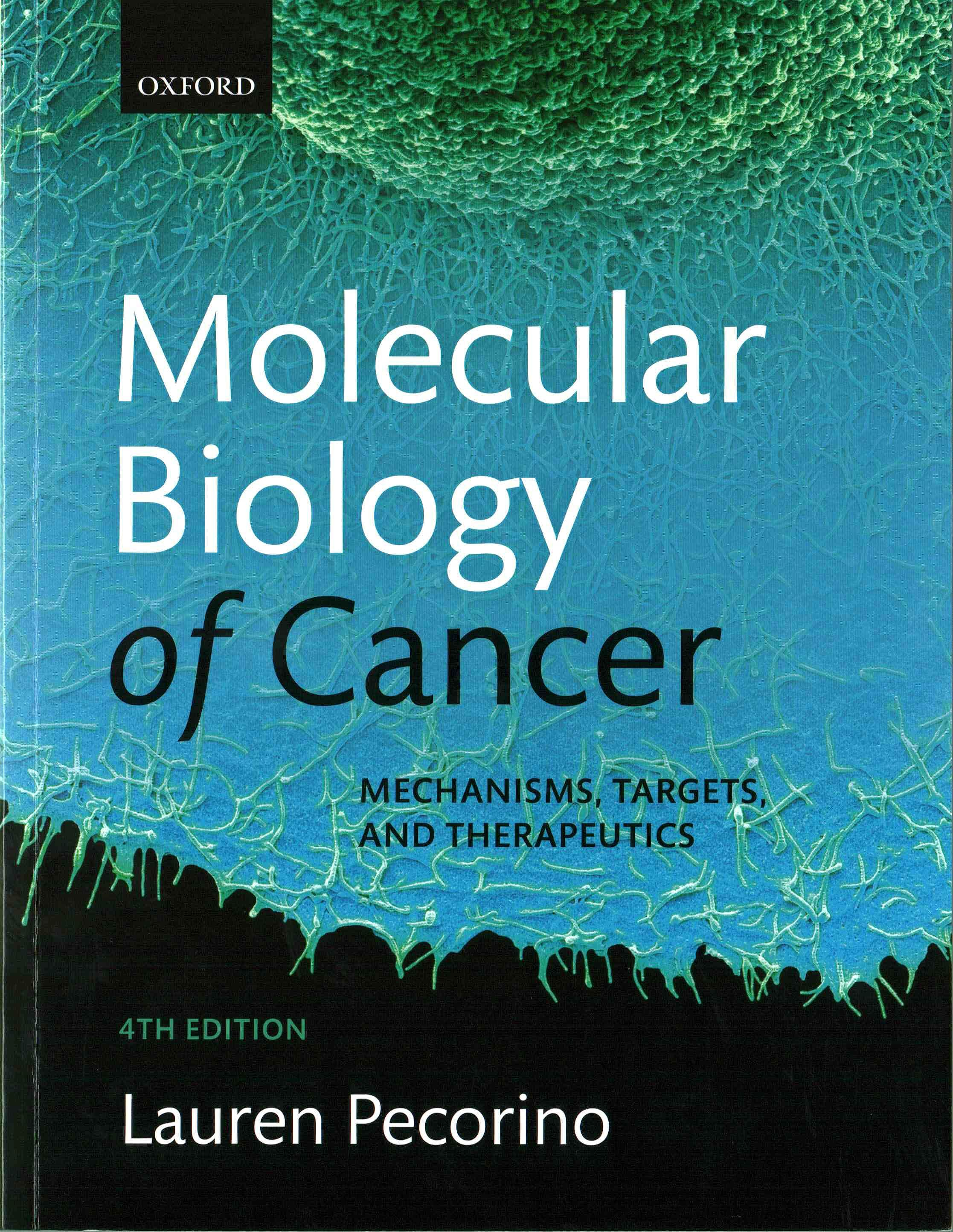 Portada del libro 9780198717348 Molecular Biology of Cancer. Mechanisms, Targets, and Therapeutics