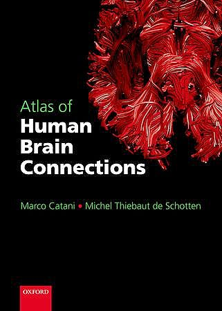 Portada del libro 9780198729372 Atlas of Human Brain Connections