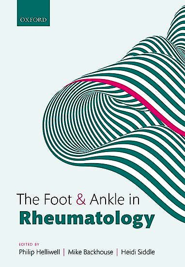 Portada del libro 9780198734451 The Foot and Ankle in Rheumatology