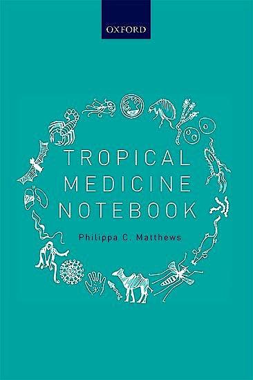 Portada del libro 9780198737773 Tropical Medicine Notebook
