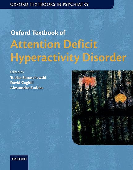 Portada del libro 9780198739258 Oxford Textbook of Attention Deficit Hyperactivity Disorder