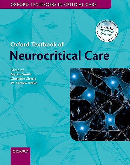 Portada del libro 9780198739555 Oxford Textbook of Neurocritical Care
