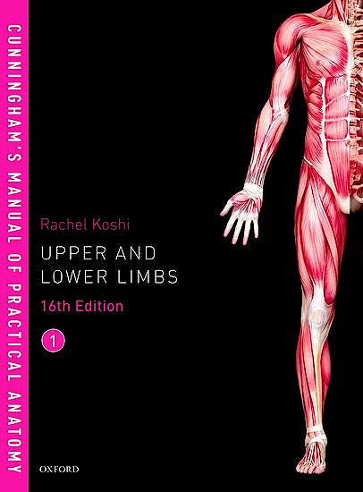 Portada del libro 9780198749363 Cunningham's Manual of Practical Anatomy, Vol. 1: Upper and Lower Limbs