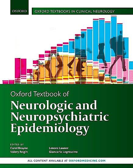 Portada del libro 9780198749493 Oxford Textbook of Neurologic and Neuropsychiatric Epidemiology