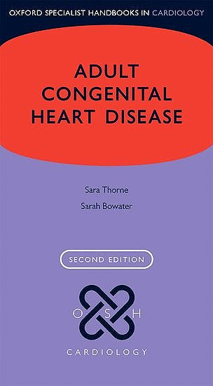 Portada del libro 9780198759959 Adult Congenital Heart Disease (Oxford Specialist Handbooks in Cardiology)
