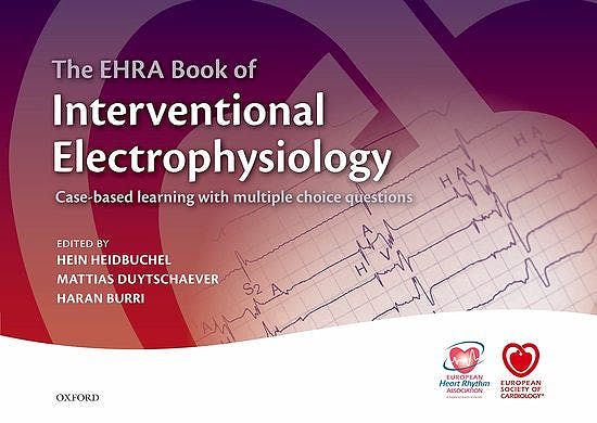 Portada del libro 9780198766377 The EHRA Book of Interventional Electrophysiology. Case-Based Learning with Multiple Choice Questions
