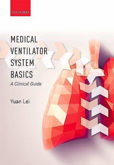Portada del libro 9780198784975 Medical Ventilator System Basics: A Clinical Guide
