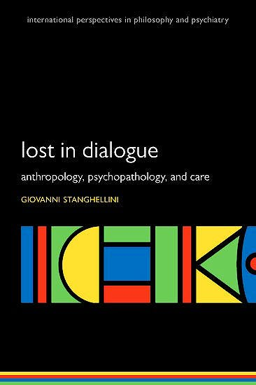 Portada del libro 9780198792062 Lost in Dialogue. Anthropology, Psychopathology, and Care