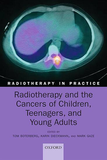 Portada del libro 9780198793076 Radiotherapy and the Cancers of Children, Teenagers, and Young Adults