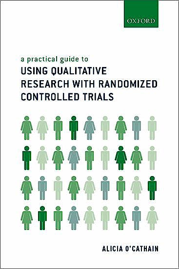 Portada del libro 9780198802082 A Practical Guide to Using Qualitative Research with Randomized Controlled Trials