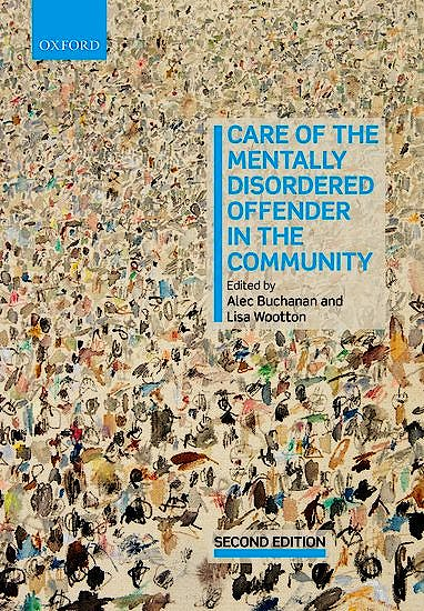 Portada del libro 9780198804567 Care of the Mentally Disordered Offender in the Community