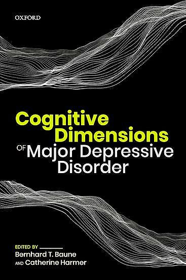 Portada del libro 9780198810940 Cognitive Dimensions of Major Depressive Disorder