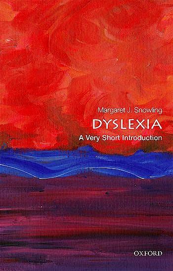 Portada del libro 9780198818304 Dyslexia. A Very Short Introduction