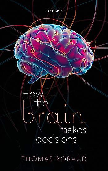 Portada del libro 9780198824367 How the Brain Makes Decisions