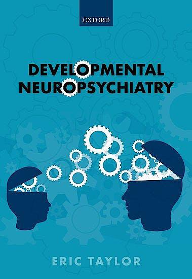 Portada del libro 9780198827801 Developmental Neuropsychiatry