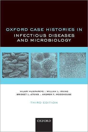 Portada del libro 9780198846482 Oxford Case Histories in Infectious Diseases and Microbiology