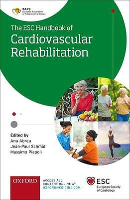 Portada del libro 9780198849308 ESC Handbook of Cardiovascular Rehabilitation. A Practical Clinical Guide