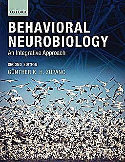 Portada del libro 9780199208302 Behavioral Neurobiology. an Integrative Approach