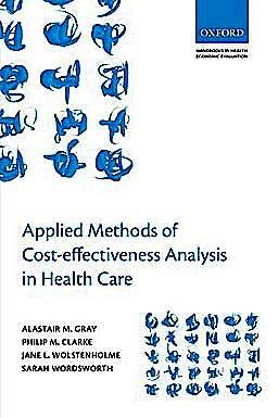 Portada del libro 9780199227280 Applied Methods of Cost-Effectiveness Analysis in Healthcare (Handbooks in Health Economic Evaluation)