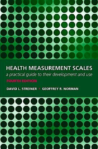 Portada del libro 9780199231881 Health Measurement Scales. a Practical Guide to Their Development and Use