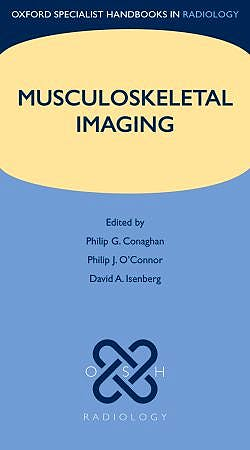 Portada del libro 9780199235773 Musculoskeletal Imaging (Oxford Specialist Handbooks in Radiology)
